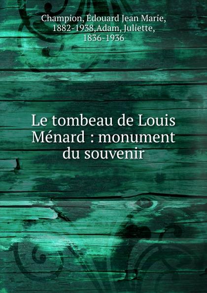 Фото - Édouard Jean Marie Champion Le tombeau de Louis Menard jean paul gaultier le male