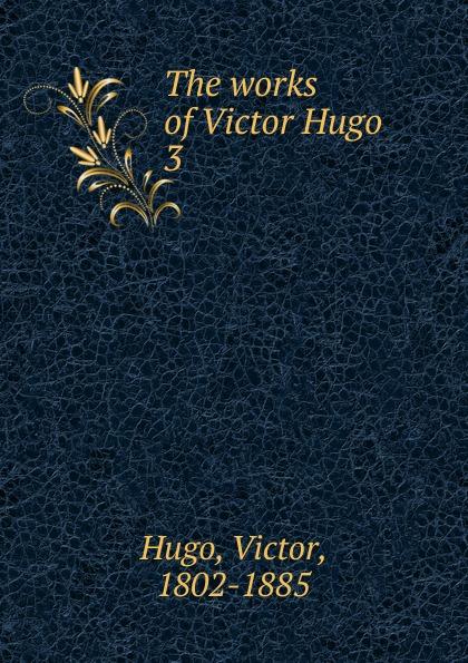 H. C. O. Huss The works of Victor Hugo цена и фото