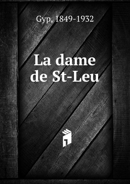 Gyp La dame de St-Leu
