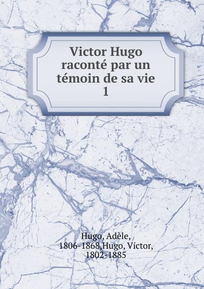 H. C. O. Huss Victor Hugo raconte par un temoin de sa vie басовский леонид ефимович экономика отрасли учеб пособие