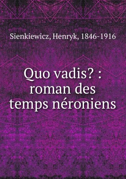 Sienkiewicz Henryk Quo vadis. sienkiewicz henryk jeremiah curtin quo vadis