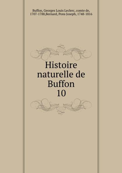 Georges Louis Leclerc Buffon Histoire naturelle de Buffon