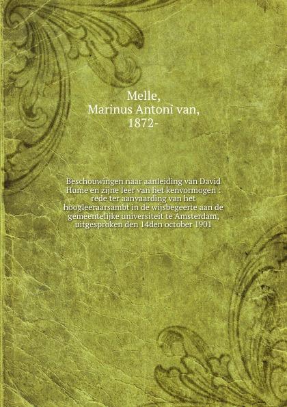 Marinus Antoni van Melle Beschouwingen naar aanleiding van David Hume en zijne leer van het kenvormogen abraham herman blom de synoptische verhalen van den doop van jezus in de jordaan en van zijne verzoeking in de woestijn dutch edition