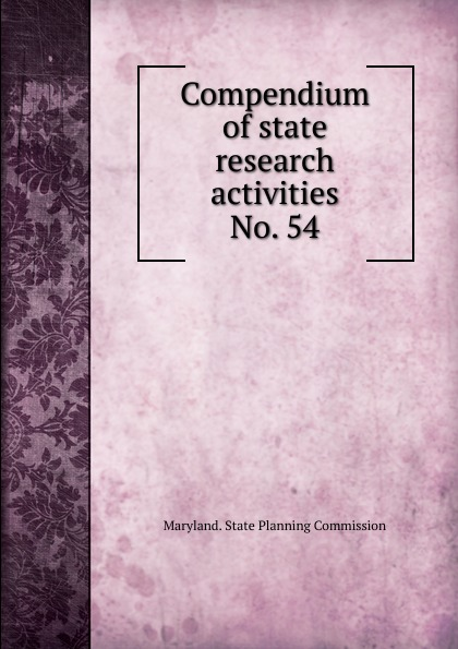 Maryland. State Planning Commission Compendium of state research activities.