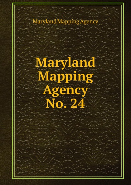 Maryland Mapping Agency Maryland Mapping Agency maryland mapping agency second report of maryland mapping agency