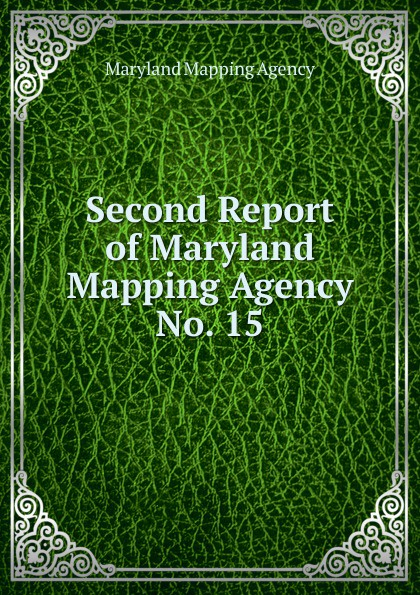 Maryland Mapping Agency Second Report of Maryland Mapping Agency maryland mapping agency second report of maryland mapping agency