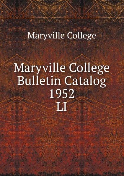 Maryville College Maryville College Bulletin Catalog 1952 maryville college maryville college bulletin catalog 1934 1935