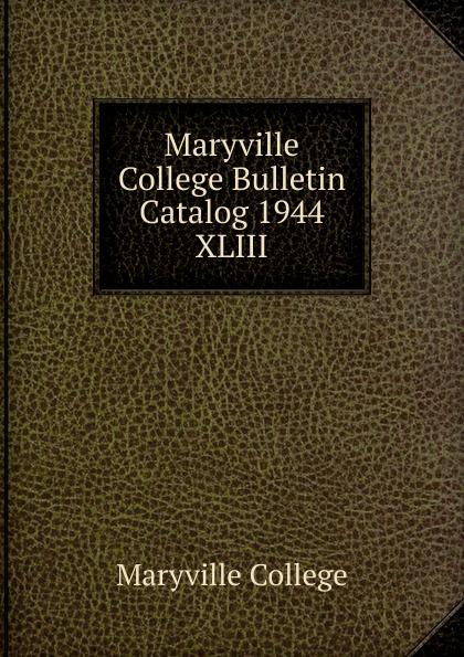 Maryville College Maryville College Bulletin Catalog 1944 maryville college maryville college bulletin catalog 1934 1935