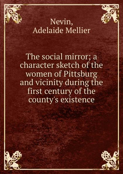Adelaide Mellier Nevin The social mirror e nevin stars of the summer night