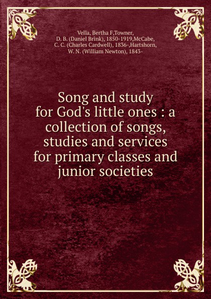 Bertha F. Vella Song and study for God.s little ones mary f waterbury light for little ones