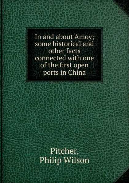 Philip Wilson Pitcher In and about Amoy amoy aids source