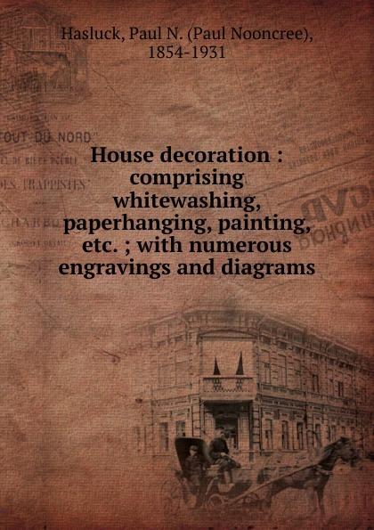 Paul N. Hasluck House decoration