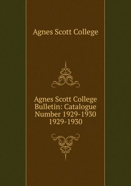Agnes Scott College Bulletin