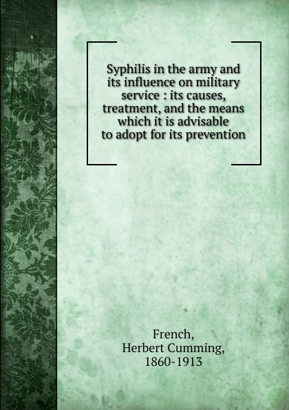 Syphilis in the army and its influence on military service