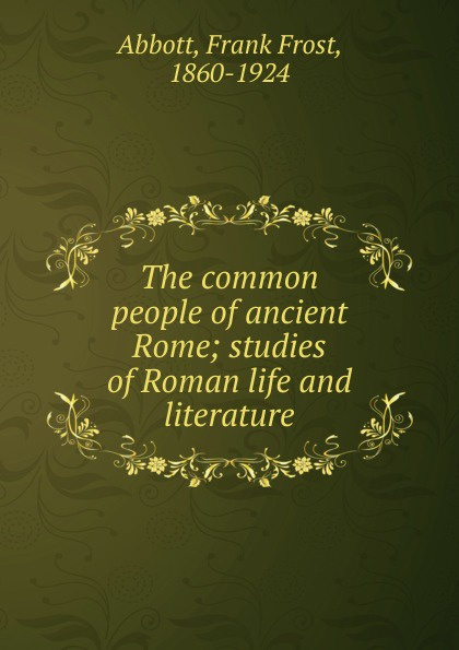 Frank Frost Abbott The common people of ancient Rome недорого