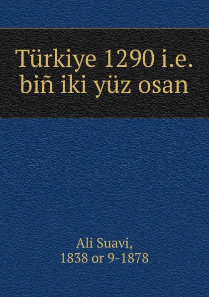 Ali Suavi Turkiye 1290 i.e. bin iki yuz osan юбка iki