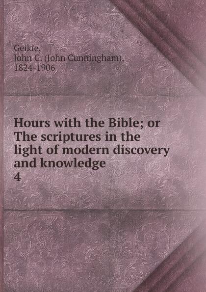 John Cunningham Geikie Hours john cunningham geikie hours