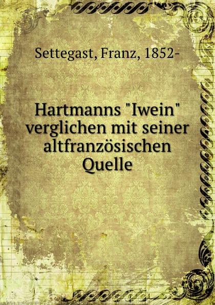 цены на Franz Settegast Hartmanns