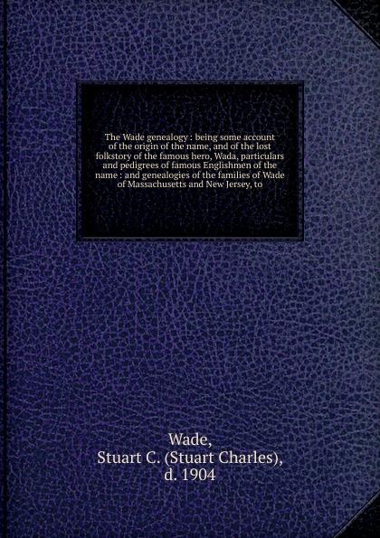 Stuart Charles Wade The Wade genealogy watanabe wade o practical flatfish culture and stock enhancement