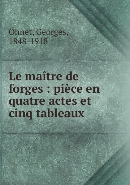 Georges Ohnet Le maitre de forges все цены