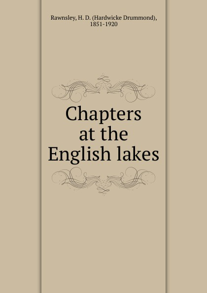 H. D. Rawnsley Chapters at the English lakes lakes restaurant