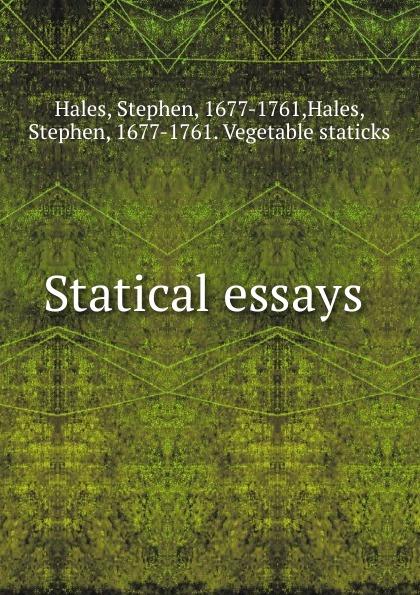 Statical essays .