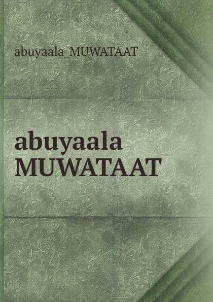 Abuyaala Muwataat abuyaala MUWATAAT цены