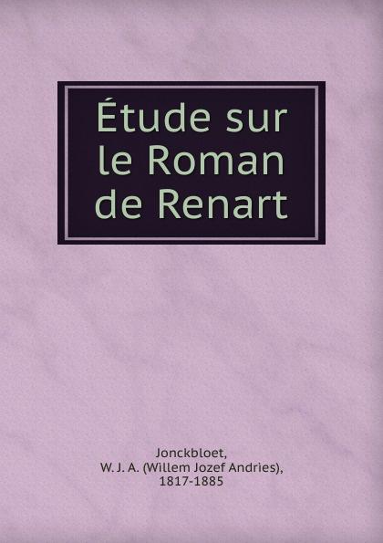 лучшая цена Willem Jozef Andries Jonckbloet Etude sur le Roman de Renart