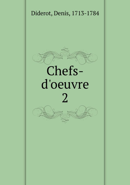 Denis Diderot Chefs-d.oeuvre denis diderot chefs d oeuvre
