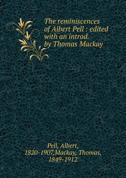 цена Albert Pell The reminiscences of Albert Pell онлайн в 2017 году