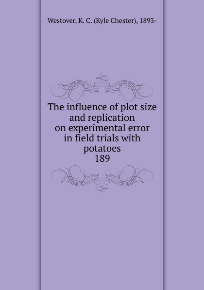 The influence of plot size and replication on experimental error in field trials