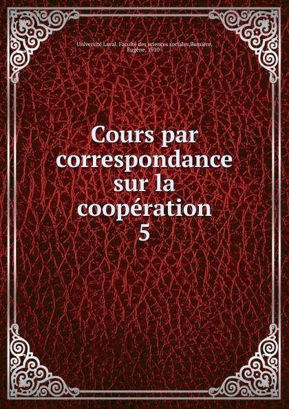 Cours par correspondance sur la cooperation