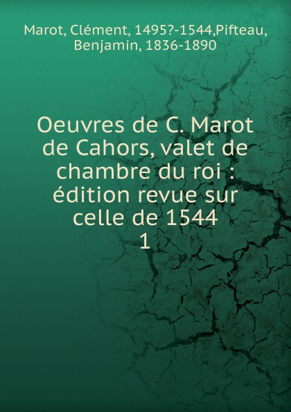 Фото - Clément Marot Oeuvres de C. Marot de Cahors, valet de chambre du roi c v alkan souvenirs de musique de chambre