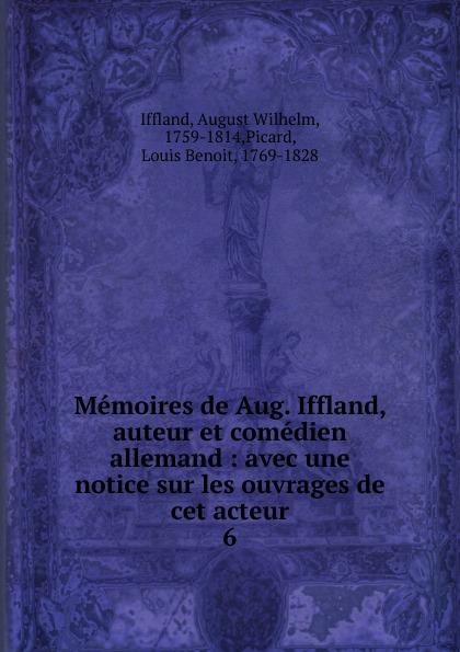 August Wilhelm Iffland Memoires de Aug. Iffland, auteur et comedien allemand недорого