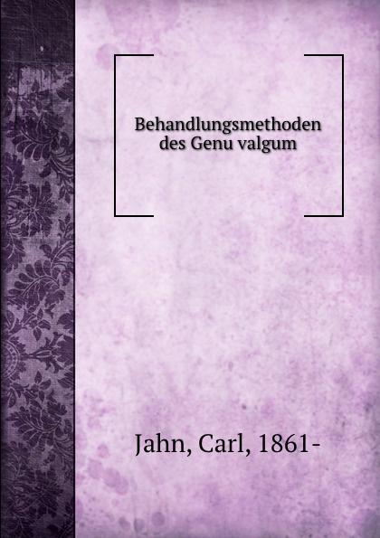 Carl Jahn Behandlungsmethoden des Genu valgum шарнирный коленный ортез genu neurexa разъемный