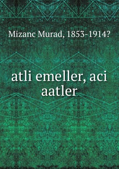 Mizanc Murad atli emeller, aci aatler акварель action aci awp 12 2 12 цветов aci awp 12 2