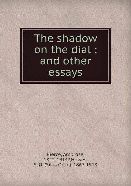 Bierce Ambrose The shadow on the dial redeeming the dial