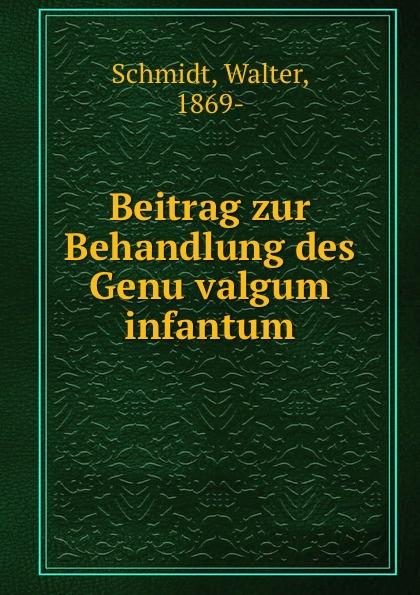 Walter Schmidt Beitrag zur Behandlung des Genu valgum infantum шарнирный коленный ортез genu neurexa разъемный