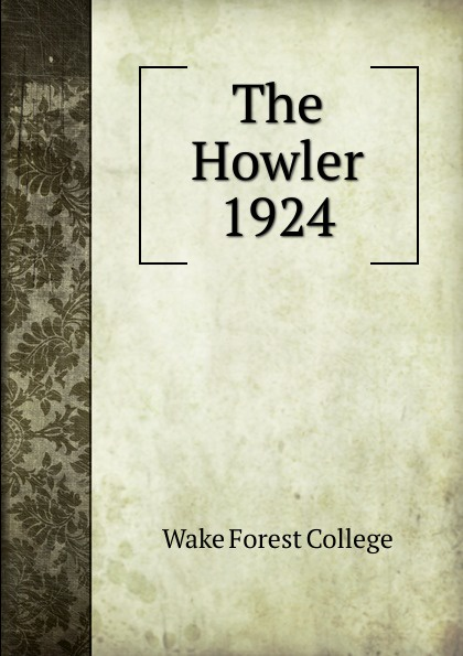 Wake Forest College The Howler
