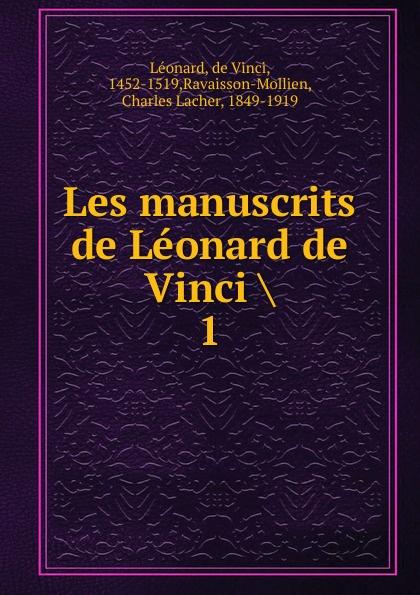 de Vinci Léonard Les manuscrits de Leonard de Vinci