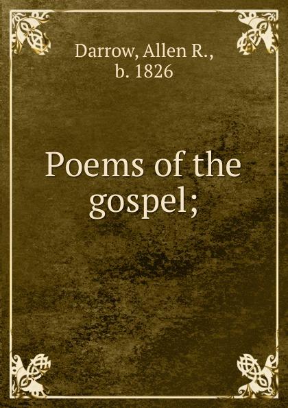 цена на Allen R. Darrow Poems of the gospel