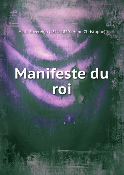Haiti. Sovereign Henri Christophe Manifeste du roi недорого
