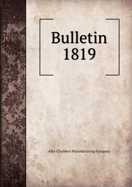 Allis-Chalmers Manufacturing Bulletin цена