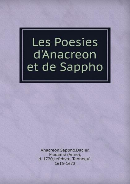 Sappho Anacreon Les Poesies d.Anacreon et de Sappho