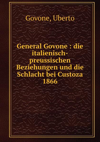 Uberto Govone General Govone von wulffen die schlacht bei lodz