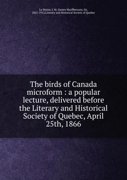 The birds of Canada microform
