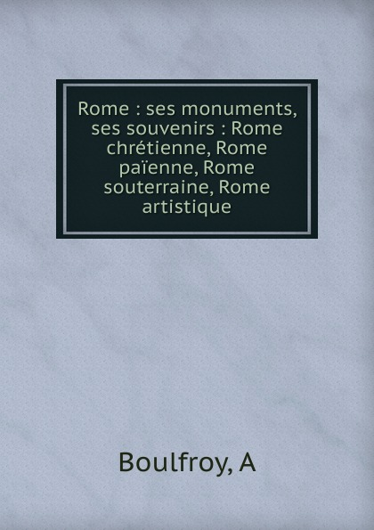 A. Boulfroy Rome rome rome a cross of wheat