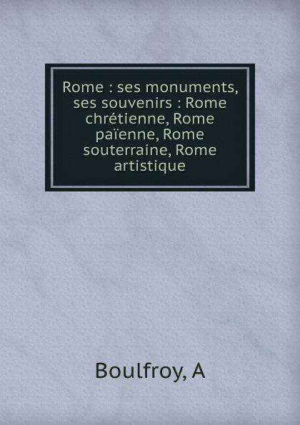 где купить A. Boulfroy Rome по лучшей цене