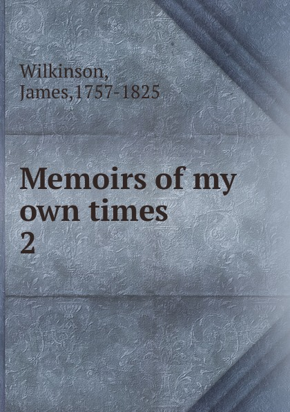 Memoirs of my own times