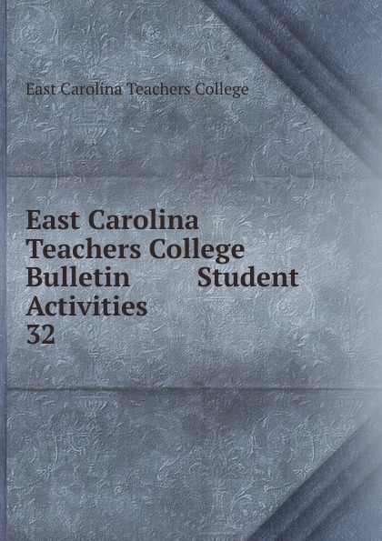 East Carolina Teachers College Bulletin Student Activities